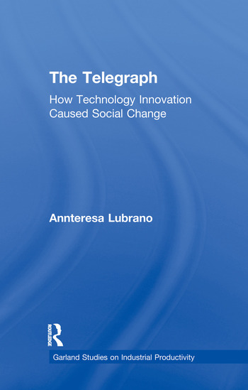 The Telegraph How Technology Innovation Caused Social Change book cover