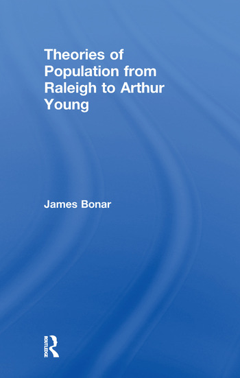 Theories of Population from Raleigh to Arthur Young book cover