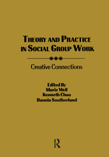 Theory and Practice in Social Group Work Creative Connections book cover