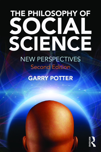 The Philosophy of Social Science New Perspectives, 2nd edition book cover