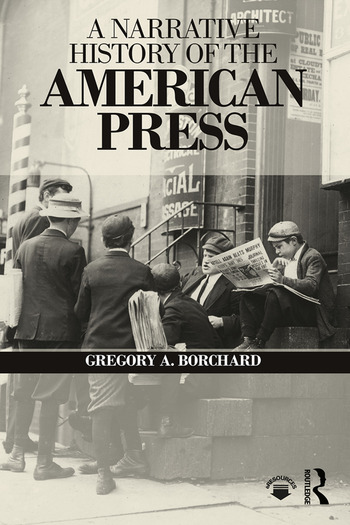 A Narrative History of the American Press book cover