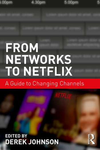 From Networks to Netflix A Guide to Changing Channels book cover