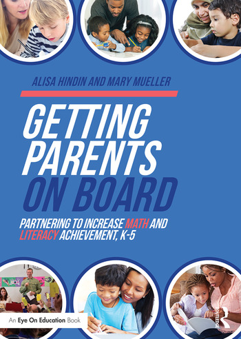 Getting Parents on Board Partnering to Increase Math and Literacy Achievement, K–5 book cover