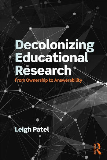 Decolonizing Educational Research From Ownership to Answerability book cover