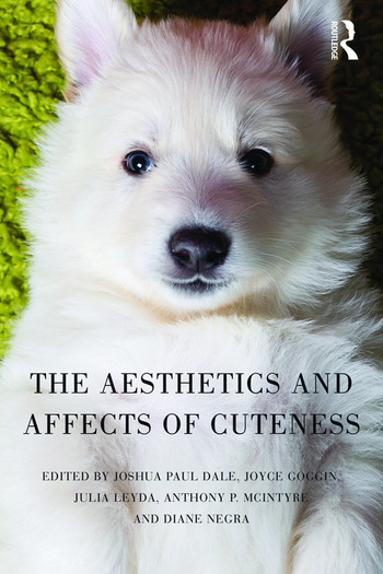 The Aesthetics and Affects of Cuteness book cover