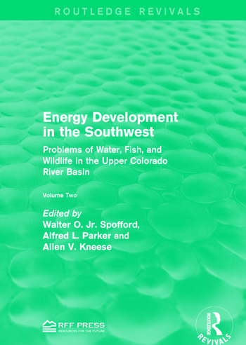 Energy Development in the Southwest Problems of Water, Fish, and Wildlife in the Upper Colorado River Basin book cover