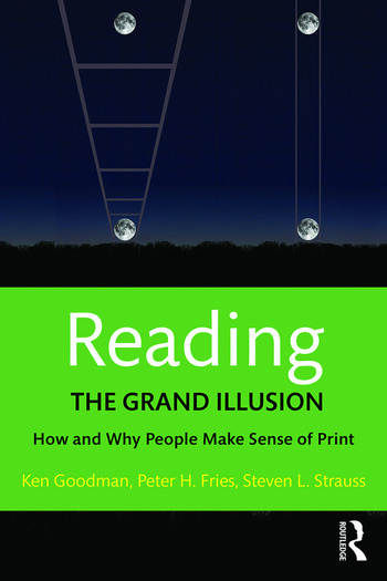 Reading- The Grand Illusion How and Why People Make Sense of Print book cover