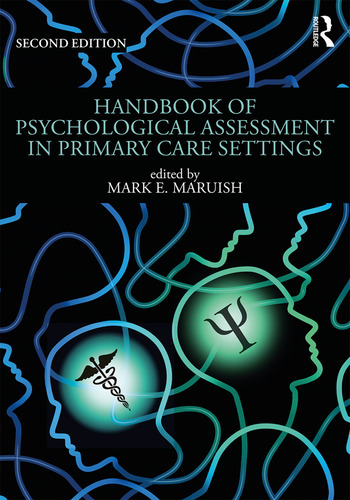 Handbook of Psychological Assessment in Primary Care Settings, Second Edition book cover