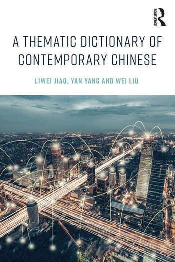 A Thematic Dictionary of Contemporary Chinese book cover