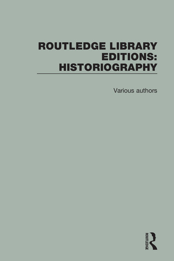 Routledge Library Editions: Historiography book cover