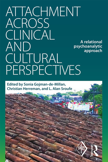 Attachment Across Clinical and Cultural Perspectives A Relational Psychoanalytic Approach book cover