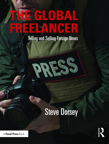 The Global Freelancer Telling and Selling Foreign News book cover