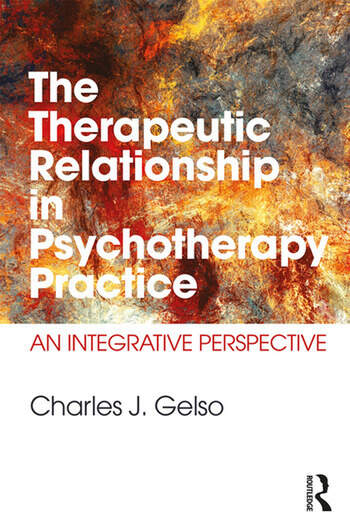 The Therapeutic Relationship in Psychotherapy Practice An Integrative Perspective book cover