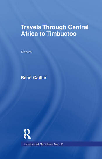 Travels Through Central Africa to Timbuctoo and Across the Great Desert to Morocco, 1824-28 book cover
