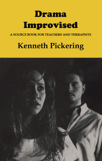 Drama Improvised A Sourcebook for Teachers and Therapists book cover