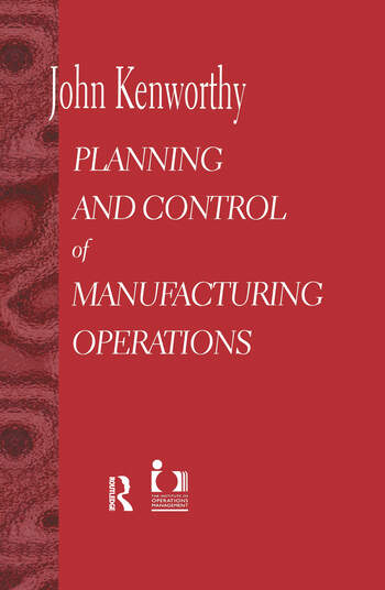 Planning and Control of Manufacturing Operations book cover
