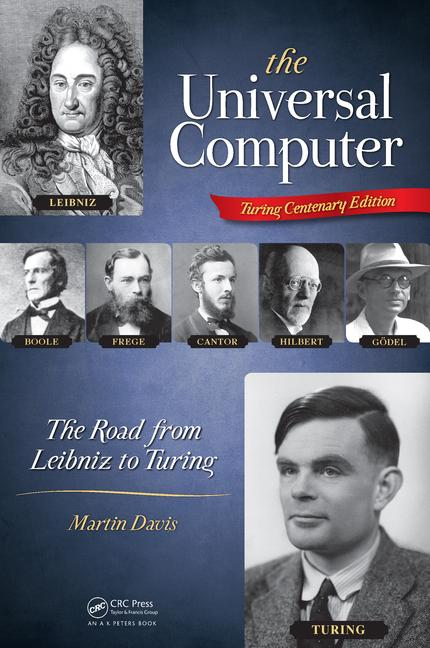 The Universal Computer The Road from Leibniz to Turing book cover