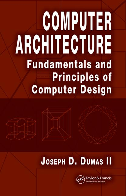 Computer Architecture Fundamentals and Principles of Computer Design book cover