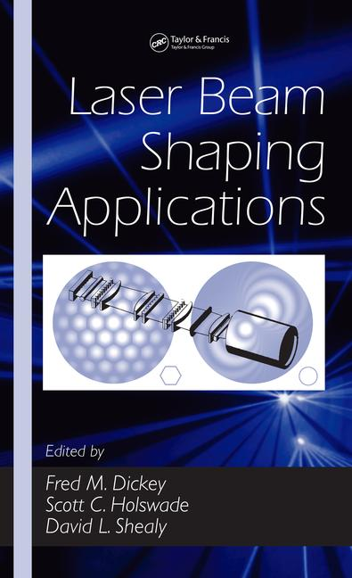 Laser Beam Shaping Applications book cover