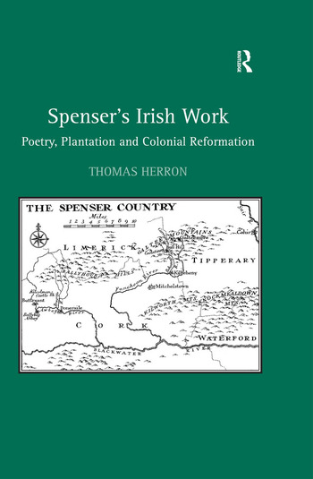 Spenser's Irish Work Poetry, Plantation and Colonial Reformation book cover