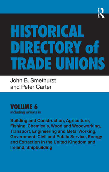 Historical Directory of Trade Unions: v. 6: Including Unions in: - Edited Title book cover