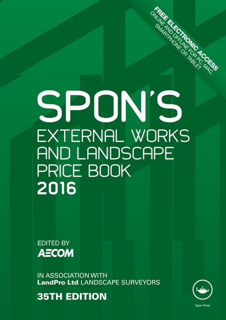 Spon's External Works and Landscape Price Book 2016 book cover