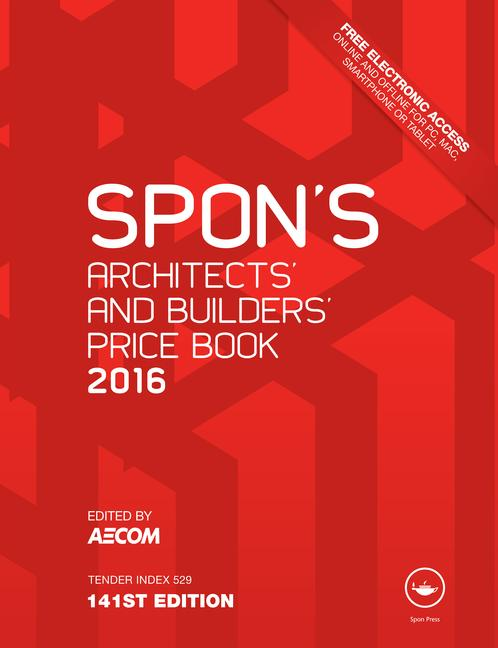 Spon's Architect's and Builders' Price Book 2016 book cover