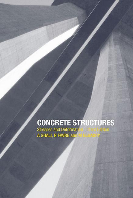 Concrete Structures Stresses and Deformations: Analysis and Design for Serviceability, Third Edition book cover