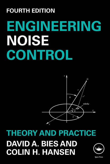 Engineering Noise Control Theory and Practice, Fourth Edition book cover