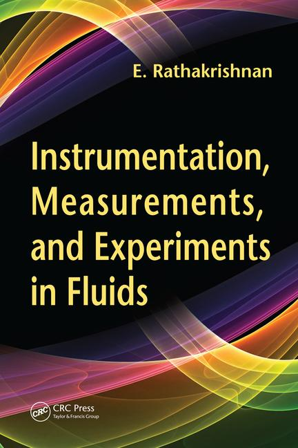 Instrumentation, Measurements, and Experiments in Fluids book cover