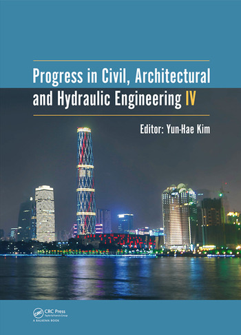 Progress in Civil, Architectural and Hydraulic Engineering IV Proceedings of the 2015 4th International Conference on Civil, Architectural and Hydraulic Engineering (ICCAHE 2015), Guangzhou, China, June 20-21, 2015 book cover