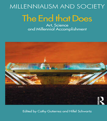 The End That Does Art, Science and Millennial Accomplishment book cover