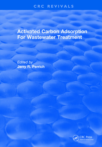 Activated Carbon Adsorption For Wastewater Treatment book cover