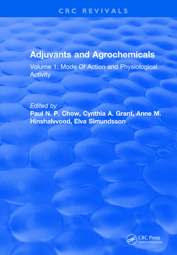 Adjuvants and Agrochemicals Volume 1: Mode Of Action and Physiological Activity book cover