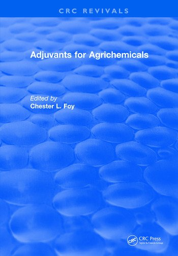 Adjuvants for Agrichemicals book cover
