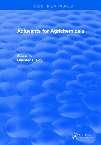 Adjuvants for Agrichemicals book cover