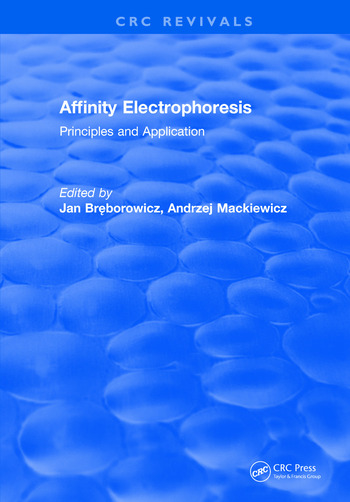 Affinity Electrophoresis Principles and Clinical Application book cover