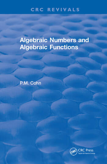 Algebraic Numbers and Algebraic Functions book cover