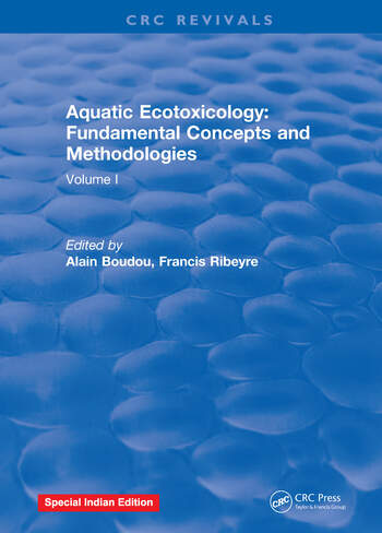 Aquatic Ecotoxicology Volume 1: Fundamental Concepts and Methodologies book cover