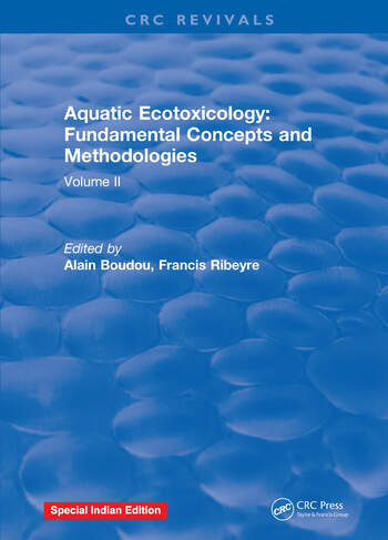 Aquatic Ecotoxicology Volume 2: Fundamental Concepts and Methodologies book cover