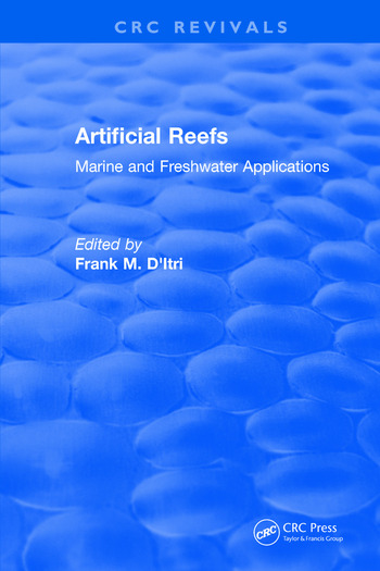 Artificial Reefs Marine and Freshwater Applications book cover