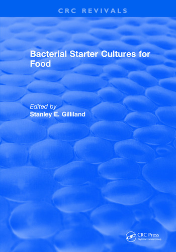Bacterial Starter Cultures for Food book cover