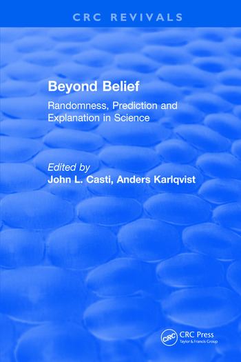 Beyond Belief Randomness, Prediction and Explanation in Science book cover
