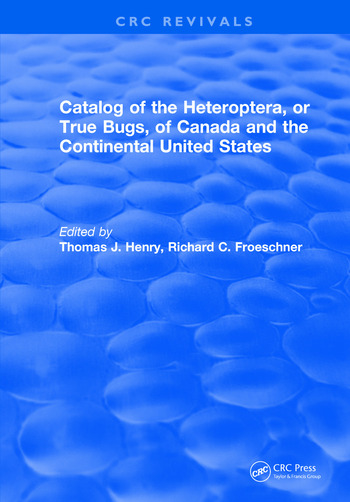 Catalog of the Heteroptera or True Bugs, of Canada and the Continental United States book cover
