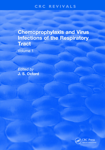 Chemoprophylaxis and Virus Infections of the Respiratory Tract Volume 1 book cover