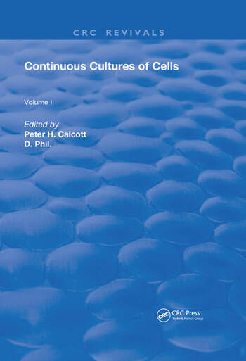 Continuous Cultures Of Cells Volume I book cover