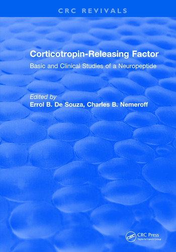 Corticotropin-Releasing Factor Basic and Clinical Studies of a Neuropeptide book cover