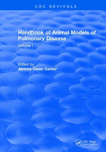 CRC Handbook of Animal Models of Pulmonary Disease Volume I book cover
