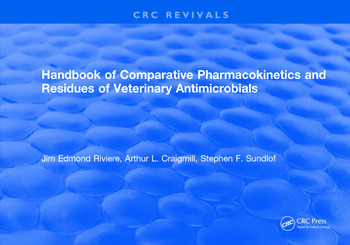 Handbook of Comparative Pharmacokinetics and Residues of Veterinary Antimicrobials book cover