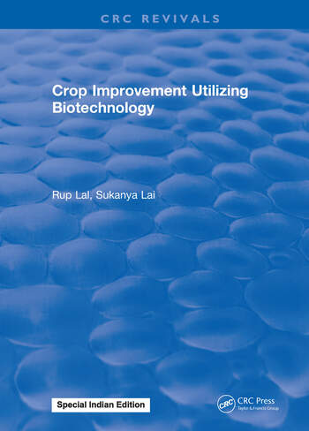 Crop Improvement Utilizing Biotechnology book cover